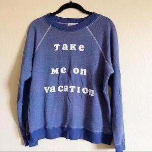 Wildfox Blue Take Me On Vacation Sweatshirt